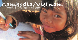CambodiaVietnam-work-and-evangelism